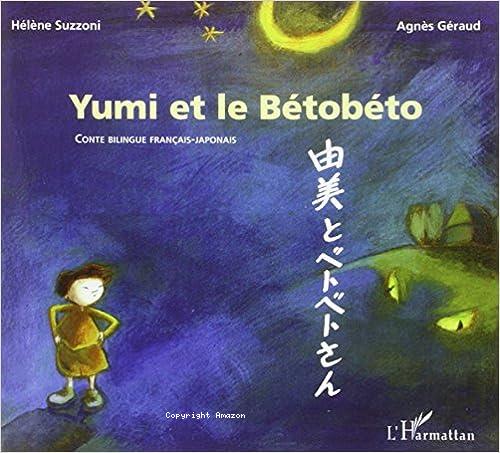 Yumi et le Bétobéto / (Titre en japonais)