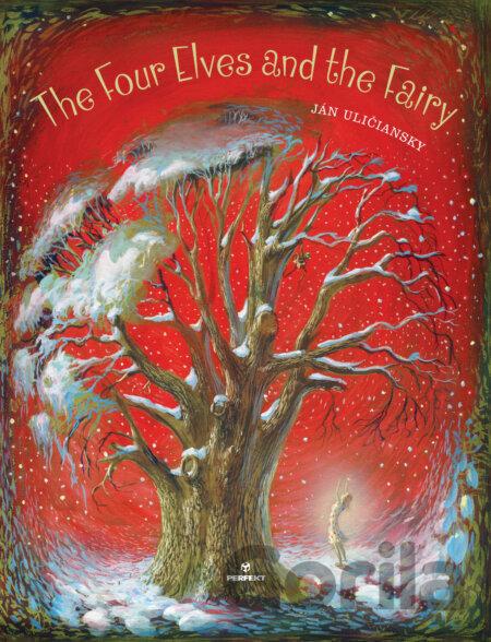 The Four elves and the Fairy = Les quatres elfes et la fée